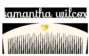 Samantha Wilcox, Stylist